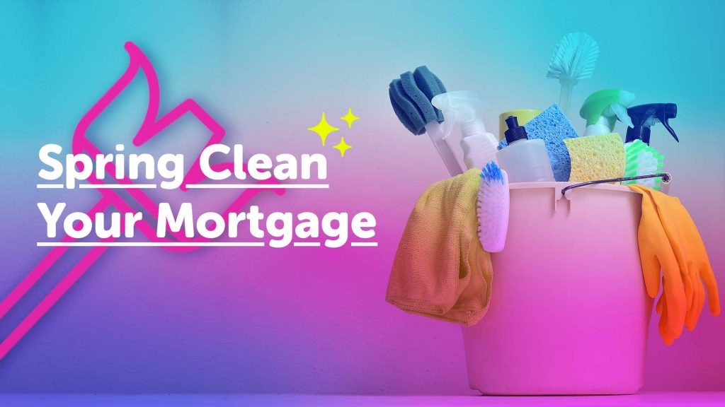 spring clean mortgage in Birmingham